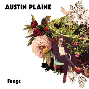 AUSTIN PLAINE - Fangs