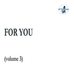 JOSH LASDEN - For You Vol 3