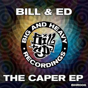 BILL & ED - The Caper EP