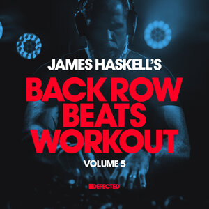 JAMES HASKELL/VARIOUS - James Haskell's Back Row Beats Workout Vol 5 (unmixed tracks)