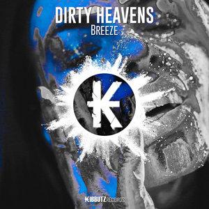 BREEZE - Dirty Heavens