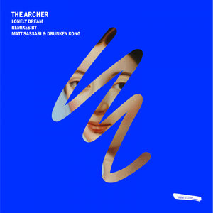 THE ARCHER - Lonely Dream