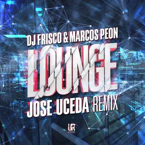 DJ FRISCO/MARCOS PEON - Lounge