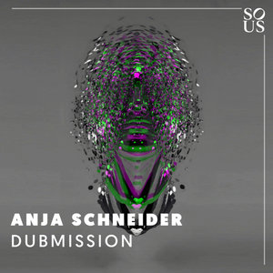 ANJA SCHNEIDER - Dubmission