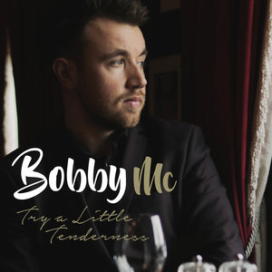 BOBBY MC - Try A Little Tenderness