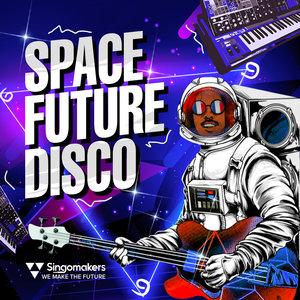SINGOMAKERS - Space Future Disco (Sample Pack WAV/APPLE/LIVE)