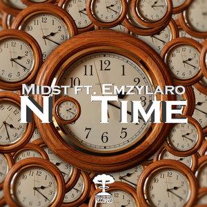MIDST/EMZYLARO - No Time