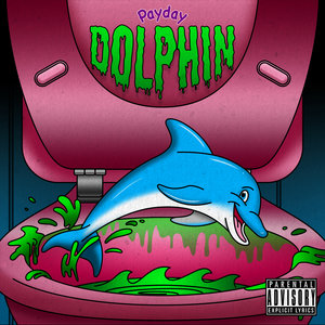 PAYDAY - Dolphin