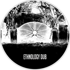 COSMIC MANTIS - Ethnology Dub