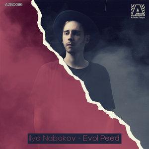ILYA NABOKOV - Evol Peed (Original Mix)