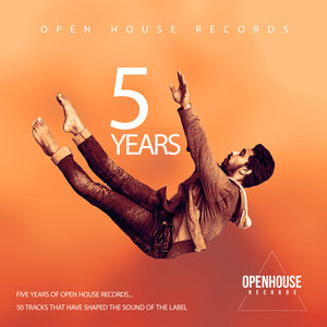 VARIOUS - 5 Years Of Open House Records (unmixed tracks)