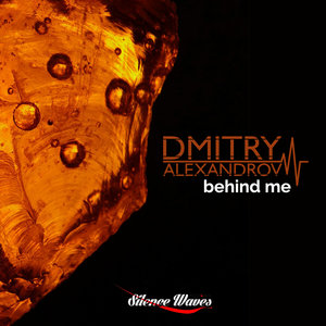 DMITRY ALEXANDROV - Behind Me