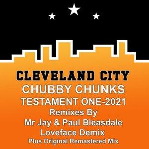 CHUBBY CHUNKS - Testament One-2021