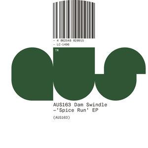 DAM SWINDLE - Spice Run