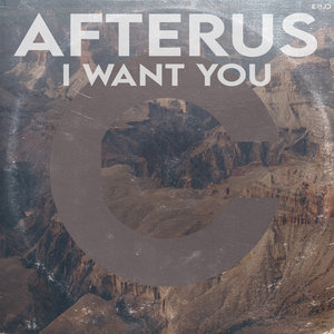 AFTERUS - I Want You