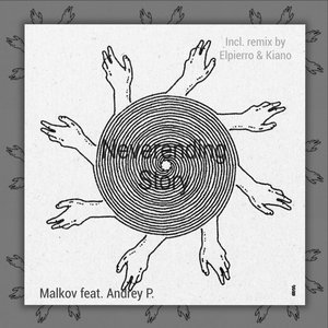 MALKOV FEAT ANDREY P. - Neverending Story