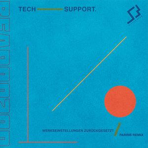 TECH SUPPORT - Werkseinstellungen Zuruckgesetzt (Parris Remix)