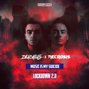 DEADALUS/NECROSIS - Music Is My Suicide