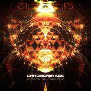 CHRONOMIRAGE - Attack Of Creation