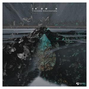 CROWN - Transcend Consciousness LP
