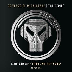 KAOTIC CHEMISTRY - 25 Years Of Metalheadz Part 3