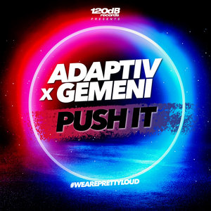 ADAPTIV/GEMENI - Push It
