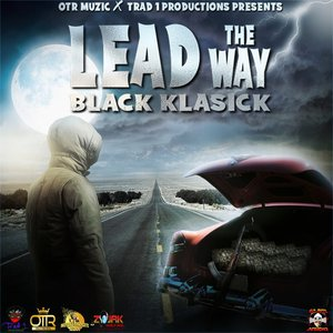 BLACK KLASICK - Lead The Way