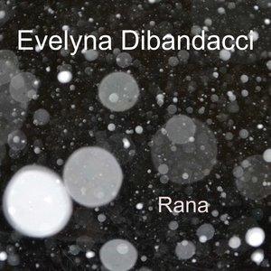 EVELYNA DIBANDACCI - Rana