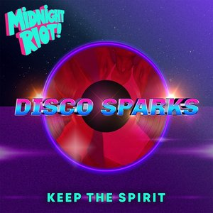 DISCO SPARKS - Keep The Spirit