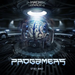 PROGAMERS - Stay Mad
