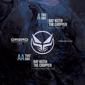 RAY KEITH - The Chopper Remixes XXV