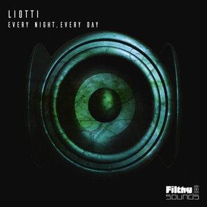 LIOTTI - Every Night, Every Day