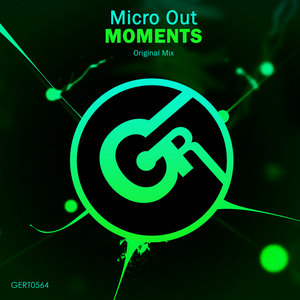 MICRO OUT - Moments (Original Mix)