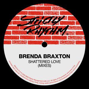 BRENDA BRAXTON - Shattered Love (Mixes)