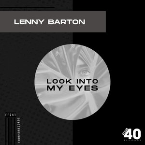 LENNY BARTON - Look Into My Eyes