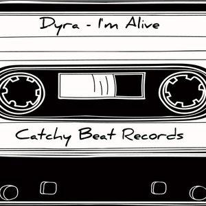 DYRA - I'm Alive
