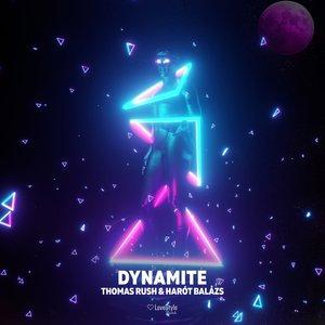 THOMAS RUSH/HAROT BALAZS - Dynamite (Extended Mix)