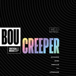 BOU - Creeper EP