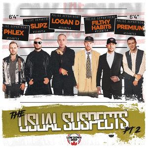 FILTHY HABITS/SLIPZ & LOGAN D/PREMIUM/DJ PHLEX - The Usual Suspects Part 2