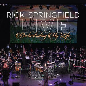 RICK SPRINGFIELD - Orchestrating My Life (Live)