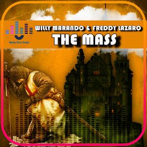 WILLY MARANDO/FREDDY LAZARO - The Mass