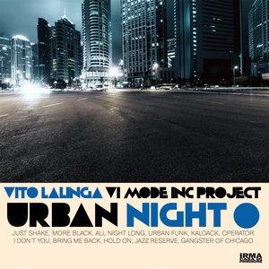VITO LALINGA (VI MODE INC PROJECT) - Urban Night