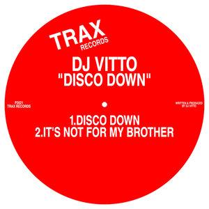 DJ VITTO - Disco Down