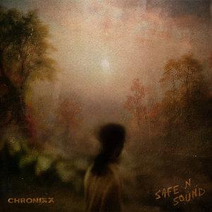 CHRONIXX - Safe N Sound