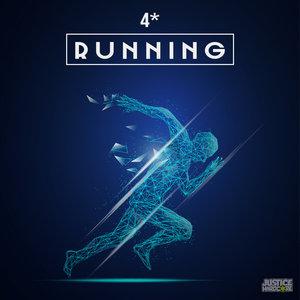 4* - Running