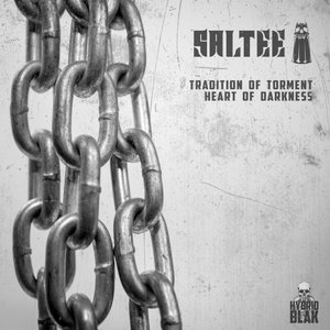 SALTEE - Tradition Of Torment/Heart Of Darkness