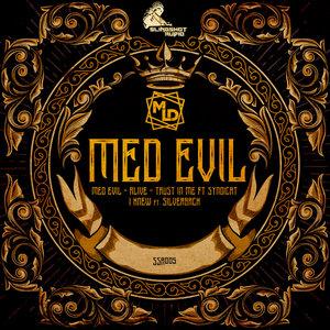 M.L.D FEAT SYNDICAT/SILVERBACK - Med Evil