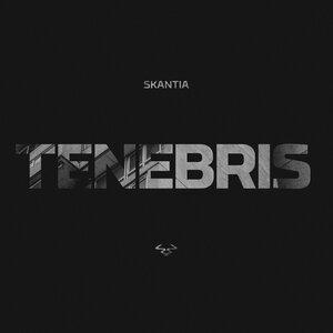 SKANTIA - Tenebris