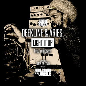 DEEKLINE/ARIES FEAT ZEN LEWIS - Light It Up