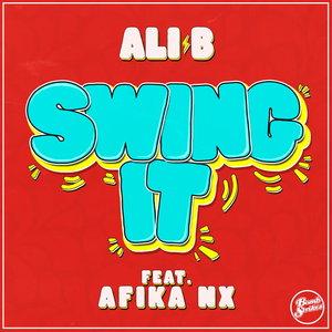 ALI B FEAT AFIKA NX - Swing It